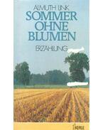 Sommer ohne Blumen - LINK, ALMUTH