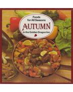 Food for All Seasons - Autumn in the Golden Dragon Inn - Liscsinszky Béla