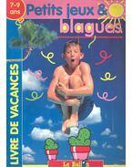 Livre de vacances petits jeux & blagues - 7-9 ans