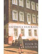 Elsők és utolsók - Ljudmila Ulickaja