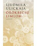 Örökbecsű limlom - Ljudmila Ulickaja