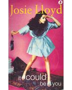 It Could Be You - Lloyd, Josie