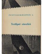 Textilipari színezékek - Lőrinc Andor, Dr. Péter Ferenc (szerk)