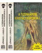 A tizenhárom kristálykoponya I-II (dedikált) - Lőrincz L. László