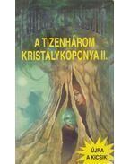 A tizenhárom kristálykoponya II. (dedikált) - Lőrincz L. László