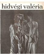 Hidvégi Valéria festőművész kiállítása - Losonci Miklós