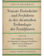 Neue Verfahren in der Technik der chemischen Veredlung der Textilfasern II. - Louis Diserens