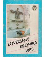 Lóversenykrónika 1985