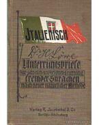 Italienisch Unterrichtsbriefe zur schnellen und leichten Erlernung fremder Sprachen nach neuer, natürlicher Methode - Löwe, Hans