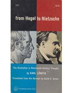 From Hegel to Nietzsche - Löwith, Karl