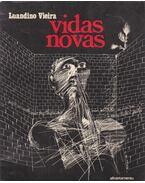 Vidas novas - Luandino Vieira