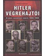Hitler végrehajtói - Lucas, James
