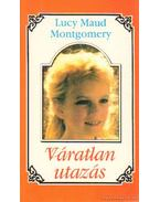 Váratlan utazás 4. - Lucy Maud Montgomery