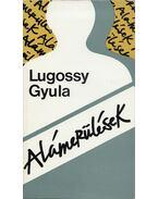 Alámerülések - Lugossy Gyula