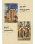 Szent Vendel főpásztor, barmok patrónusa... / Oberhirt Sankt Wendelin, Patron des Viehs... - Lukács László