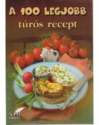 A 100 legjobb túrós recept - Lurz Gerda