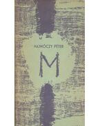 M (Hajnóczy Péter) - Hajnóczy Péter