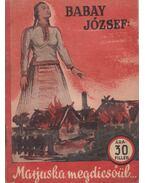 Marjuska megdicsőül - Babay József
