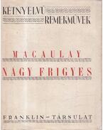 Nagy Frigyes - Macaulay