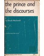 The Prince and the Discourses - Macchiavelli, Loriano