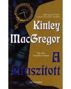 A kitaszított - MacGregor, Kinley