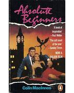 Absolute Beginners - MacINNES, COLIN