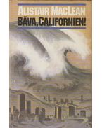 Bava, Californien! - MACLEAN, ALISTAIR