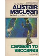 Caravan to Vaccares - MACLEAN, ALISTAIR