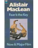 Fear is the Key - MACLEAN, ALISTAIR