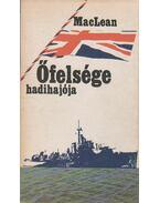 Őfelsége hadihajója - MACLEAN, ALISTAIR
