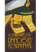 Randevú az arannyal / Kettős játék - MACLEAN, ALISTAIR