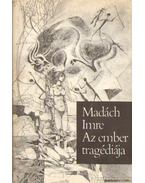 Az ember tragédiája - Madách Imre