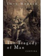 The Tragedy of Man - Madách Imre