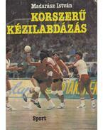 Korszerű kézilabdázás - Madarász István