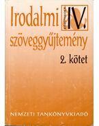 Irodalmi szöveggyűjtemény IV/2 - Madocsai László