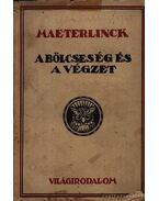A bölcseség és a végzet - Maeterlinck, Maurice