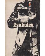 Zsákutca - Mág Bertalan