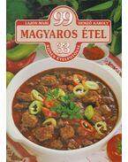 99 magyaros étel 33 színes ételfotóval - Hemző Károly, Lajos Mari