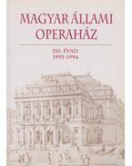 Magyar Állami Operaház 110. évad - Mátyus Zsuzsa