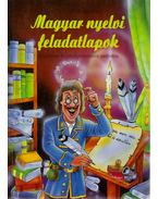 Magyar nyelvi feladatlapok általános és középiskolásoknak - Tóth István