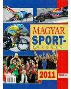 Magyar sportévkönyv 2011 - Margay Sándor, Moncz Attila