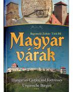 Magyar várak - Tóth Pál, Bagyinszki Zoltán