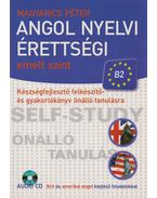 Angol nyelvi érettségi - emelt szint - Magyarics Péter