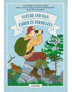 Nature and Man / Ember és természet - Magyarics Péter