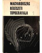 Magyarország régészeti topográfiája 1 - A keszthelyi és tapolcai járás - Bakay Kornél, Kalicz Nándor, Sági Károly