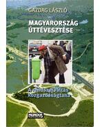 Magyarország úttévesztése - Gazdag László
