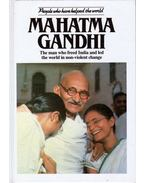Mahatma Gandhi: The man who freed India and led the world in non-violent change - NICHOLSON, MICHAEL
