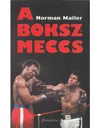 A bokszmeccs - Mailer, Norman