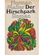 Der Hirschpark - Mailer, Norman