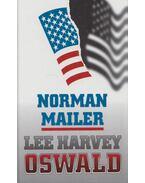 Oswald meséi - Mailer, Norman